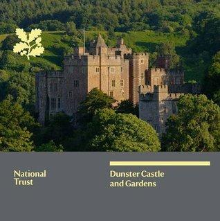 Dunster Castle Gardens: National Trust Guidebook