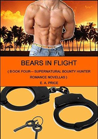 Bears In Flight (Supernatural Bounty Hunter, #4)