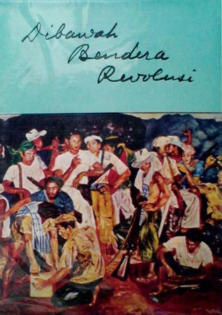 Dibawah Bendera Revolusi : Jilid 1