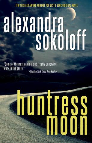 Huntress Moon (Huntress/FBI Thrillers, #1)