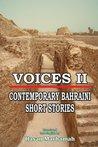 Voices II: Contemporary Bahraini Short Stories
