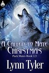A Called to Mate Christmas by Lynn Tyler