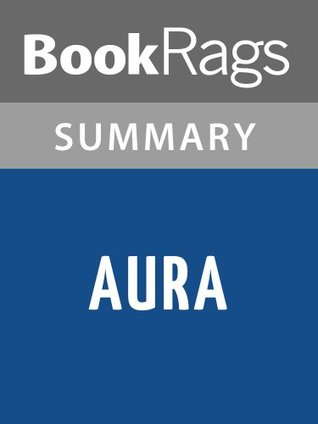 Aura by Carlos Fuentes l Summary & Study Guide