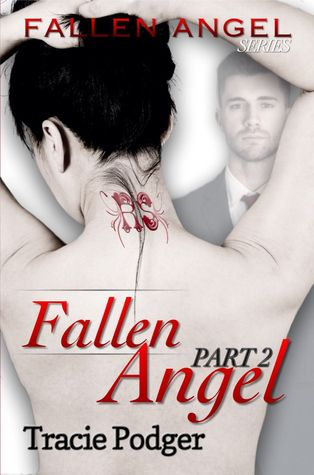 Fallen Angel, Part 2 - A Mafia Romance (Fallen Angel #2)
