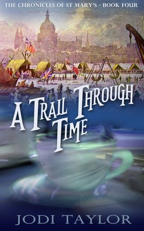 A Trail Through Time(The Chronicles of St Marys 4)