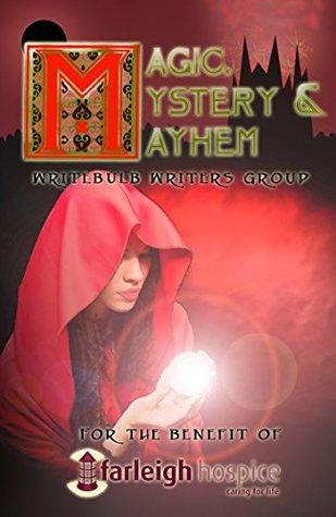 Ebook Magic, Mystery & Mayhem by Carlie M.A. Cullen TXT!