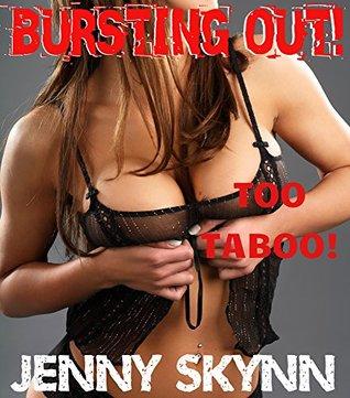 Bursting Out! (A FIFTEEN Book Forbidden Taboo Megabundle)