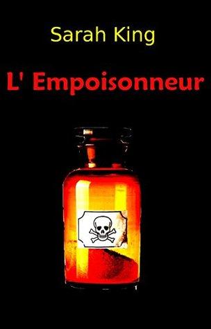 L'Empoisonneur (Les enquêtes d'Olivia Kasner t. 3)