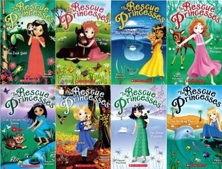 The Rescue Princesses #1-#8 Pack : The Secret Promise / The Wishing Pearl / The Moonlight Mystery / The Stolen Crystals / The Snow Jewels / The Magic Rings / The Lost Gold / The Shimmering Stone