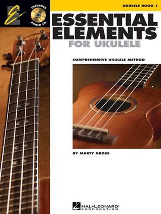 Essential Elements for Ukulele, Book 1: Comprehensive Ukulele Method [With CD (Audio)]