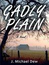 Gadly Plain: A Novel