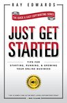 Just Get Started:...