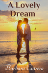 A Lovely Dream (The Seneca & Michael Duet, #1)