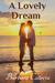 A Lovely Dream (The Seneca ...
