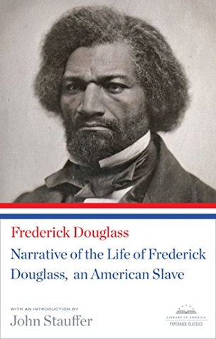 Narrative of the Life of Frederick Douglass, An American Slave:
