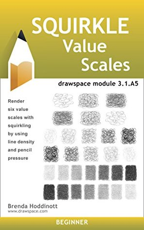Squirkle Value Scales: drawspace module 3.1.A5