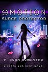 eMOTION: Surge Protector (Fifth and Dent #4)