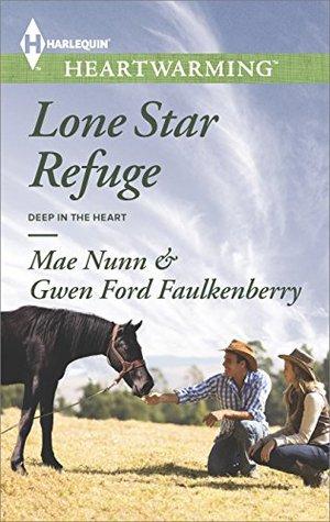 Lone star refuge by mae nunn fandeluxe Document