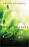 Short Stories for the Soul, Book 1