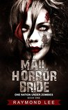 Mail Horror Bride (One Nation Under Zombies #1)