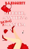 Murder, Mystery & Dating Mayhem (The Gray-Haired Knitting Detectives #1)
