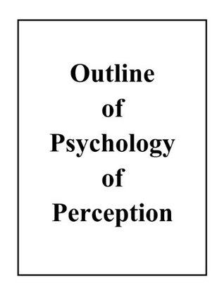 Outline of Psychology of Perception