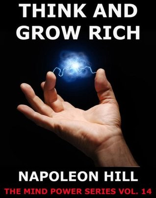 Think And Grow Rich!: Extended Annotated Edition