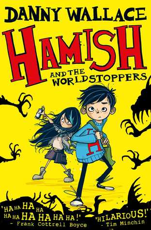 Hamish and the Worldstoppers (Hamish and the PDF, #1) by Danny Wallace