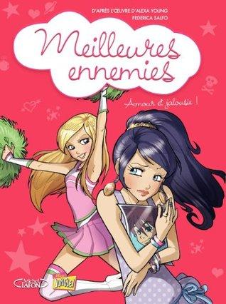 Amore et jalousie! (Meilleures ennemies, Tome 2)