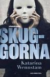 Skuggorna (Charlotta Lugn & Shirin Sundin, #3)