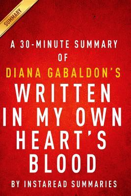 Written in My Own Heart's Blood (Outlander Book 8) by Diana Gabaldon - A 30-Minute Instaread Summary