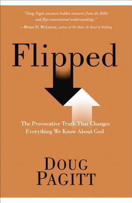 Flipped: Experiencing God in a Whole New Way