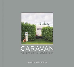 Caravan: A Great British Love Story