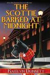 The Scottie Barked At Midnight by Kaitlyn Dunnett