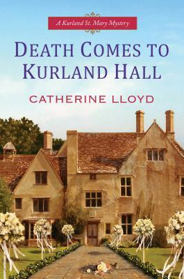 Death Comes To Kurland Hall (Kurland St. Mary Mystery #3)