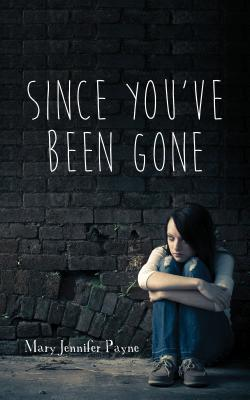 Since You've Been Gone
