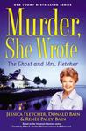 The Ghost and Mrs. Fletcher (Murder, She Wrote, #44)