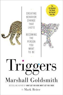 Triggers by Marshall Goldsmith
