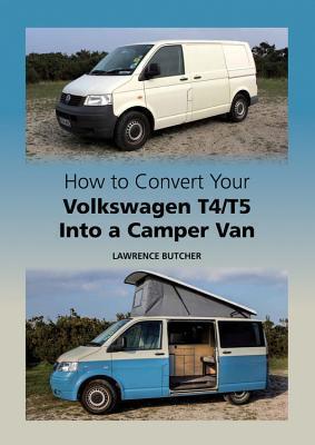 How to Convert Your Volkswagen T4/T5 Into a Camper Van