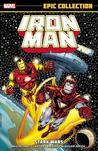 Iron Man Epic Collection Vol. 13: Stark Wars