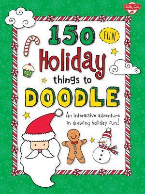 Libros descargables de Kindle 150 Fun Christmas Things to Doodle: An interactive adventure in drawing holiday fun!