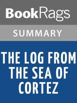 The Log from the Sea of Cortez by John Steinbeck | Summary & Study Guide