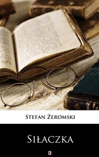 Siłaczka by Stefan Żeromski
