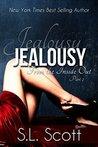 Jealousy by S.L. Scott