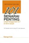 101 Senarai Penting untuk Penggunaan ICT di Bilik Darjah