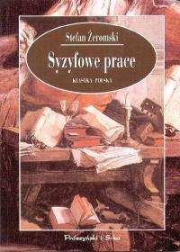 Syzyfowe prace by Stefan Żeromski