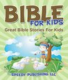 Bible For Kids: G...