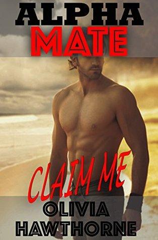 Claim Me (Alpha Mate #2)