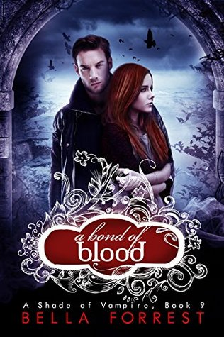 A Bond of Blood (A shade of Vampire, #9)