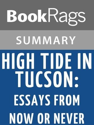 High Tide in Tucson by Barbara Kingsolver l Summary & Study Guide